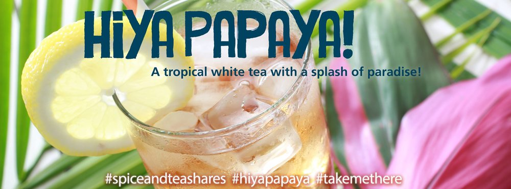 Our August product of the month is our tropical White Papaya Tea