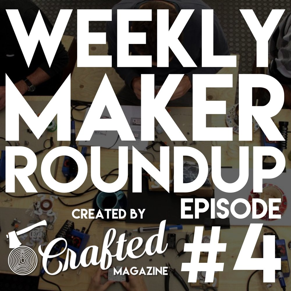 weekly-maker-roundup-4-square.jpg