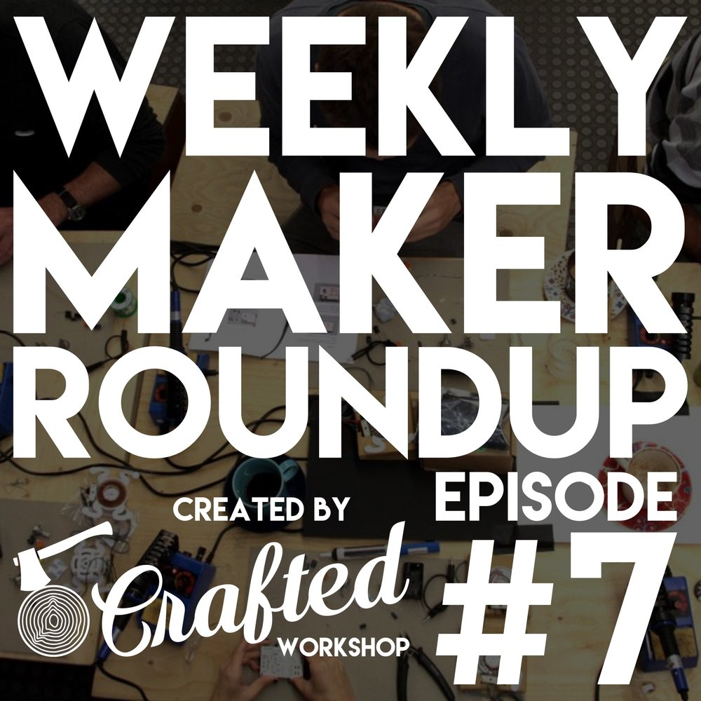 weekly-maker-roundup-7-square.jpg