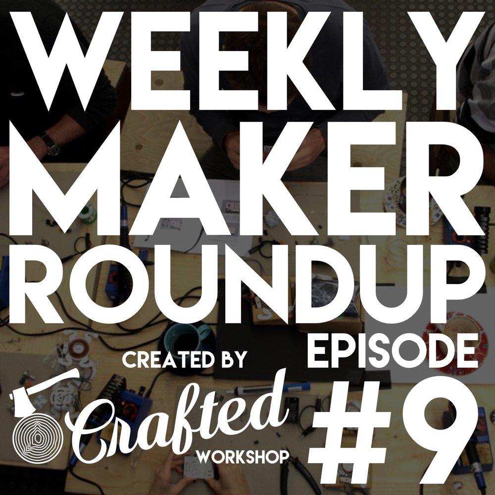 weekly-maker-roundup-9-square.jpg
