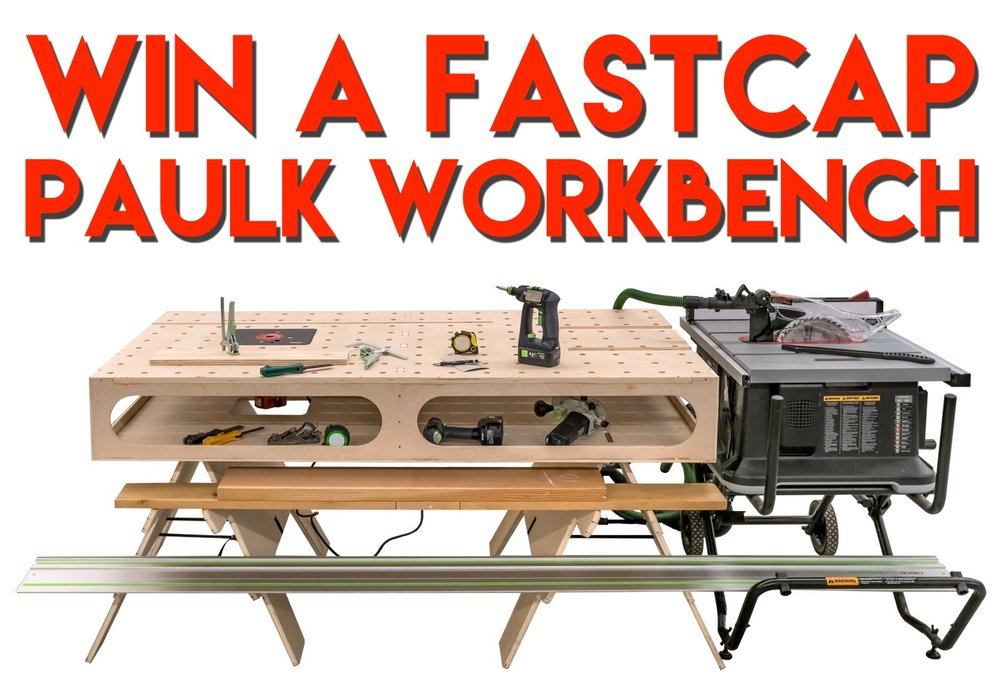 fastcap paulk workbench giveaway