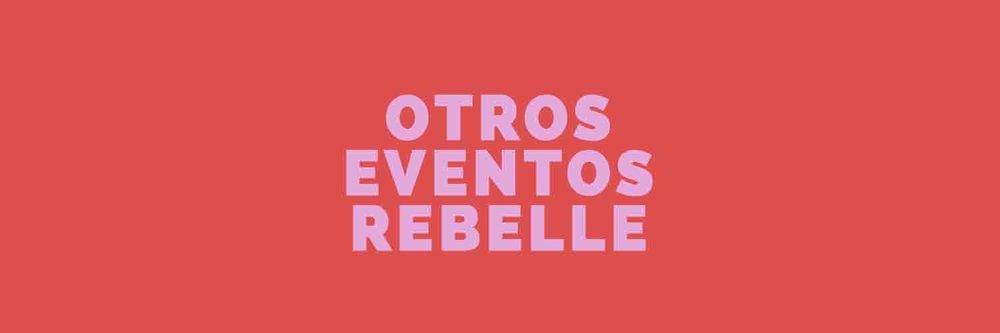 otros eventos rebelle.jpg