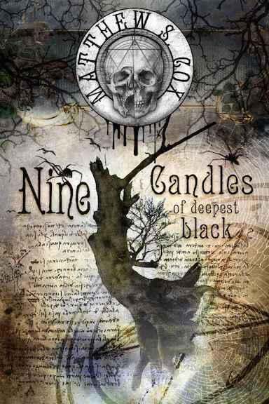 Nine Candles of the Deepest Black - Written by Matthew S. CoxNarrated by Marissa DuBois