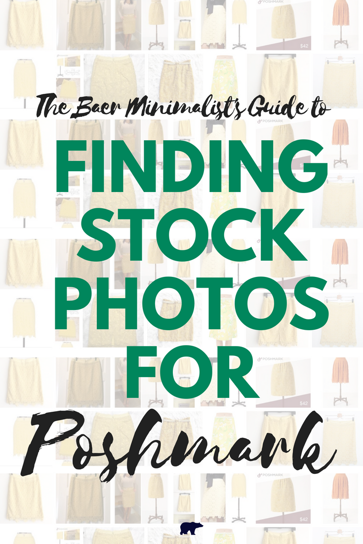 Stumped on how to find great stock photos to use with your Poshmark listings? The Baer Minimalist's How-To Guide walks you through the whole process!