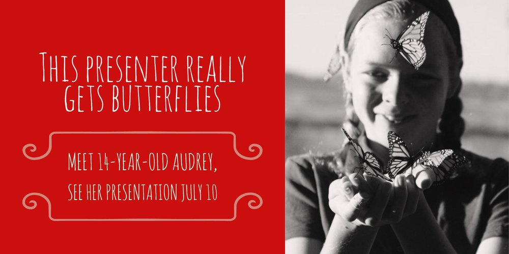 Fly high - 14-year-old Audrey McGuire will show you why butterflies help Build a Better WorldMonday  |  5 p.m. Downtown |  all ages