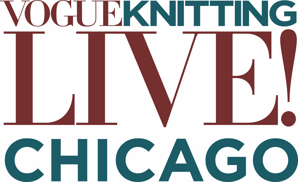 Register now for Vogue Knitting Live Chicago!  Register Here .
