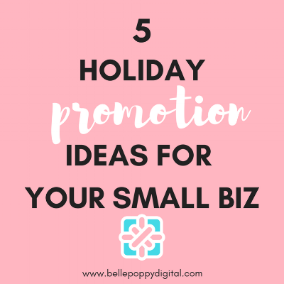 5 Holiday Promotion Ideas For Your Small Business.png