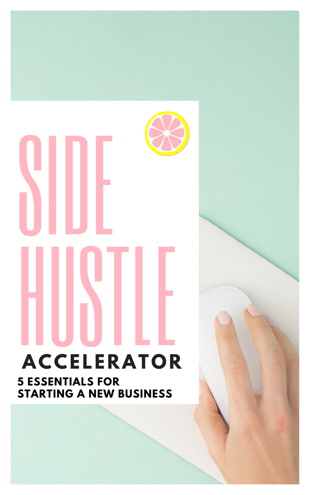 side-hustle-accelerator-start-a-new-business