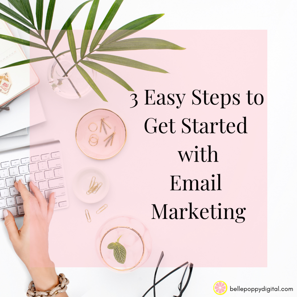 3 Easy Steps to Get Started with Email Marketing (1).png