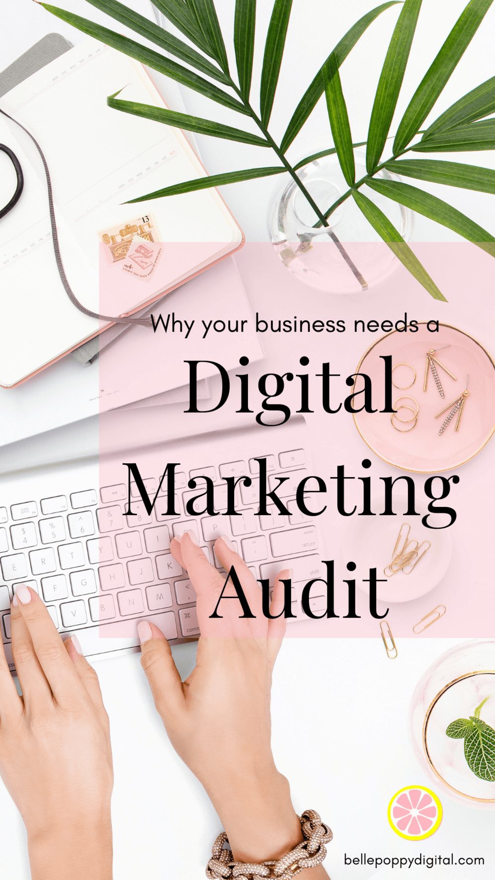 Why Your Business Needs a Digital Marketing Audit