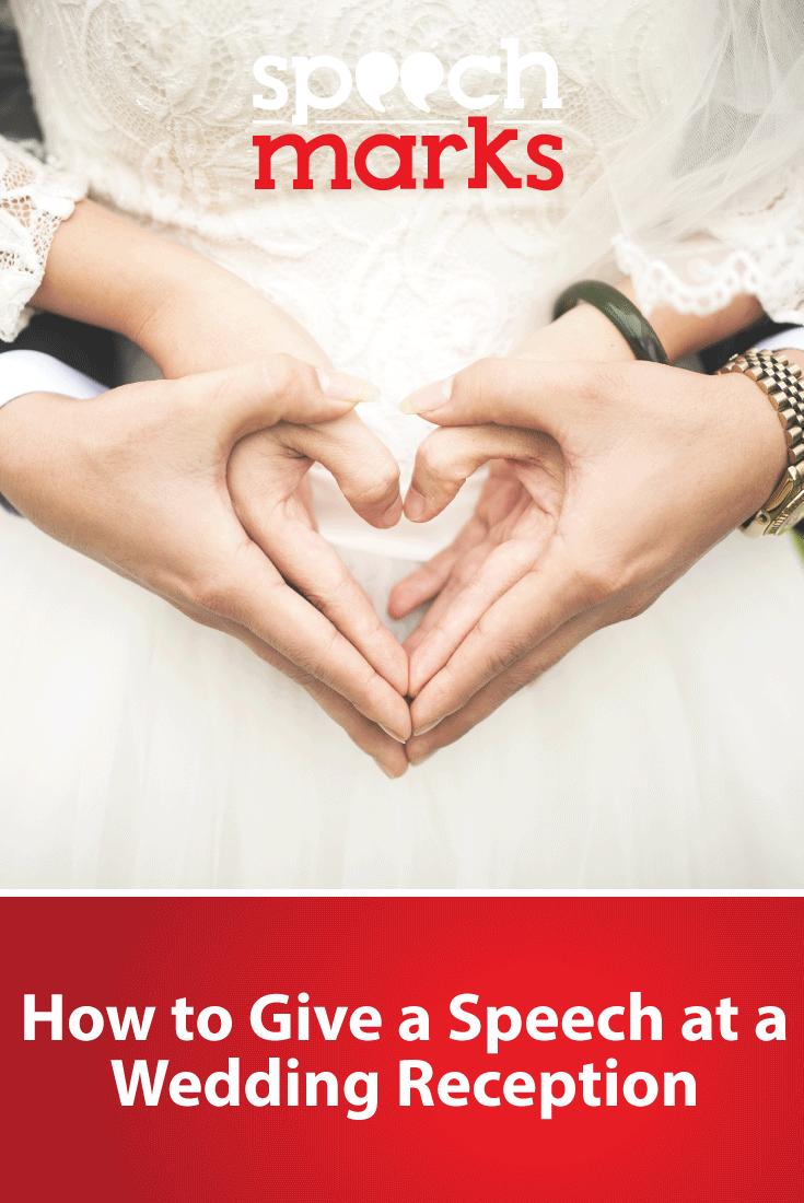 How To Give A Wedding Reception Speech Speechmarks