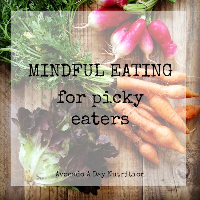 Mindful Eating for Picky Eaters