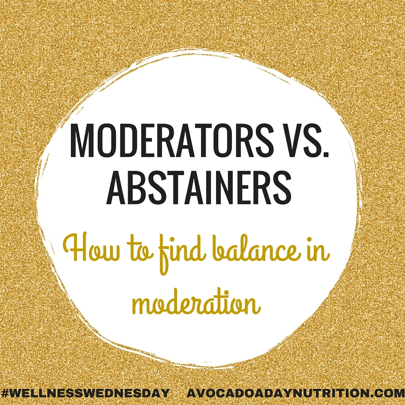 Wellness Wednesday Moderators And Abstainers How To Find Balance In Moderation