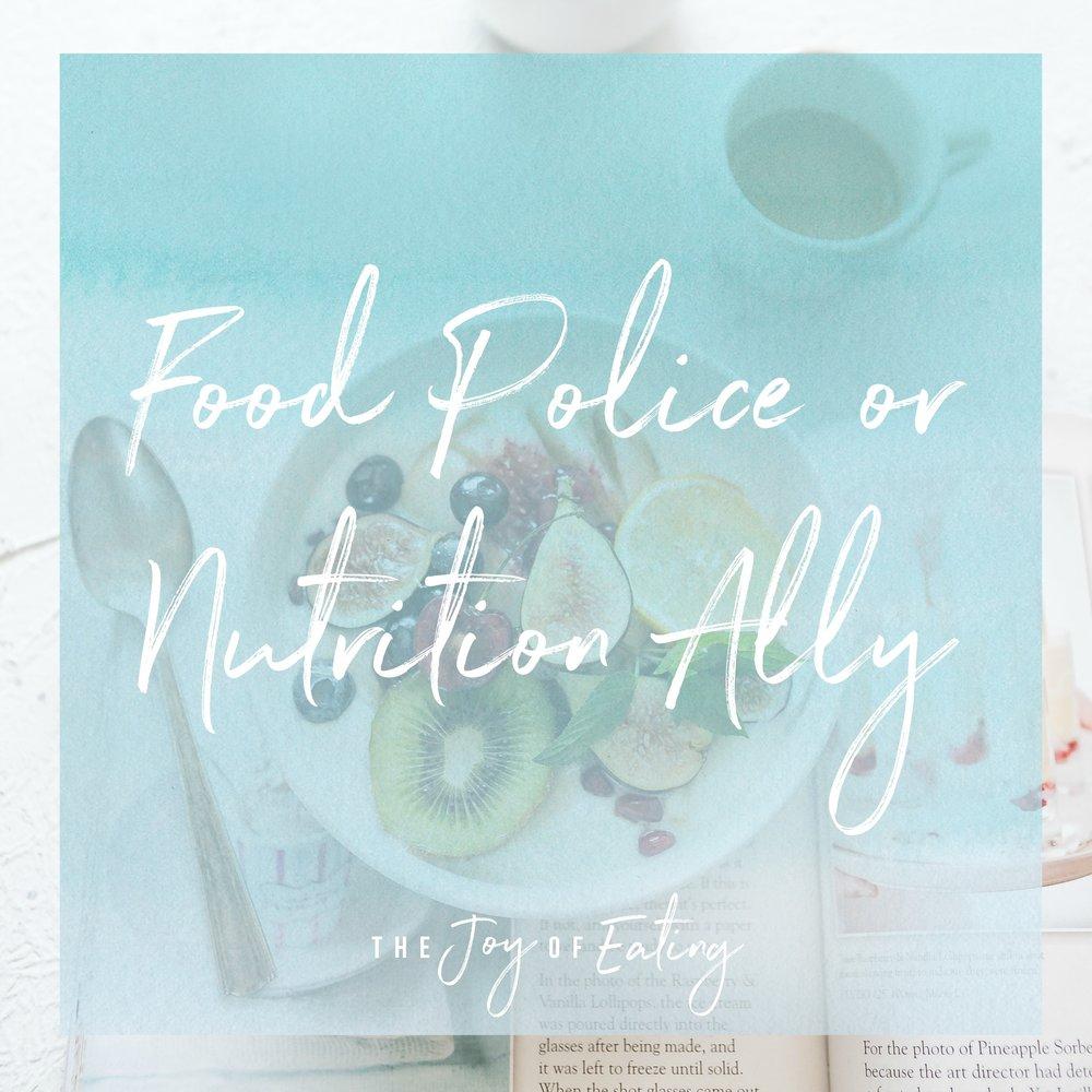 food police or nutrition ally.jpg