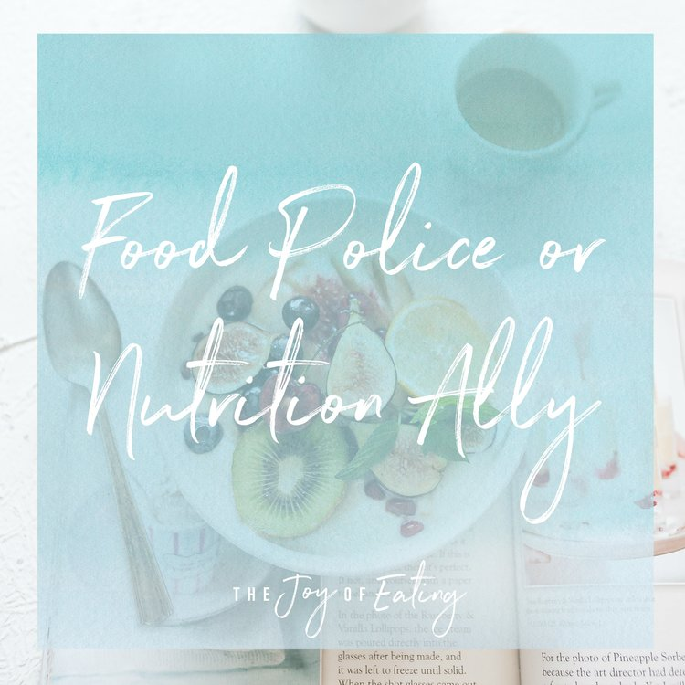 Food Police vs Nutrition Ally
