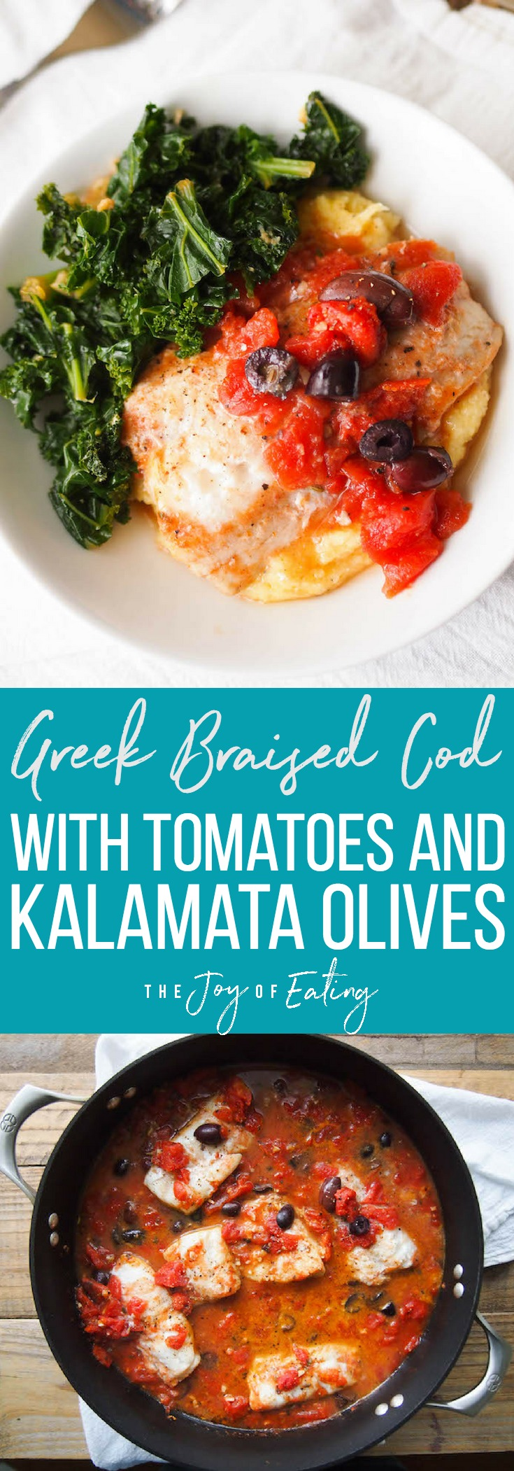 This Greek braised cod is an easy and delicious weeknight meal! Braise cod with tomatoes and kalamata olives and serve over polenta with kale! #mediterranean #cod #fish #seafood #healthyrecipe #glutenfree