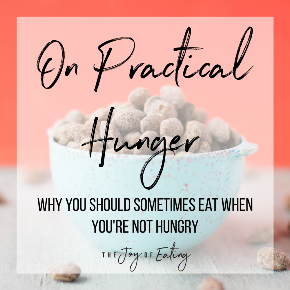 Intuitive eating sometimes gets turned into the hunger/fullness diet. Learn why eating when you're not hungry sometimes is a smart thing to do. #intuitiveeating #bodypositive #haes #nutrition #wellness #snacking