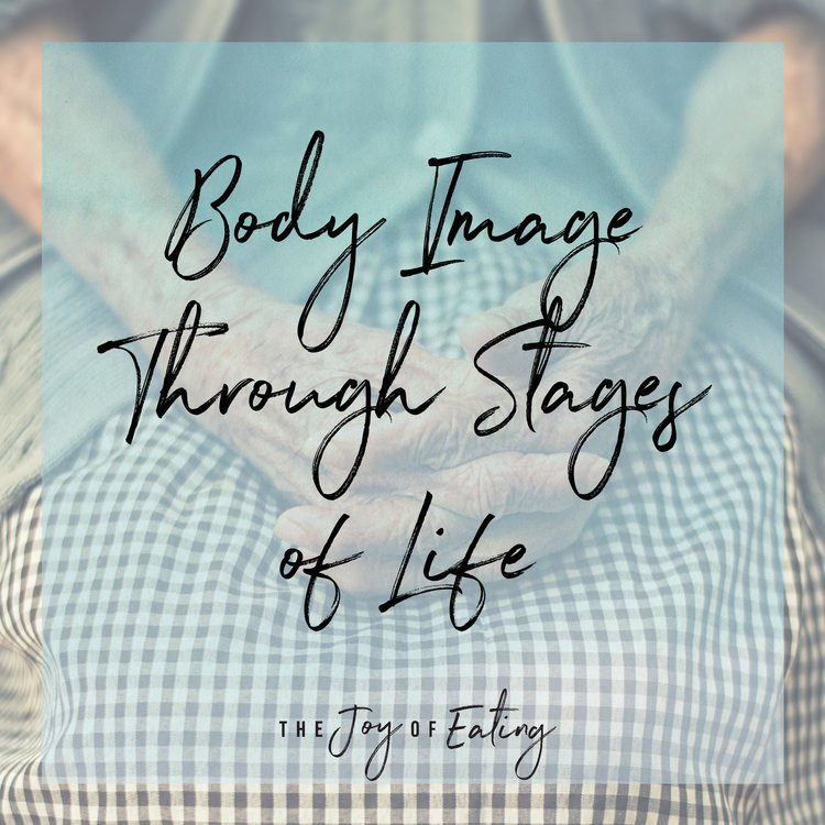 Body Image Through Stages of Life