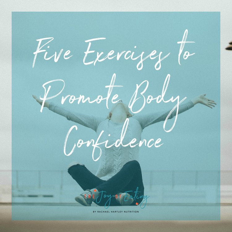 Five Exercises to Promote Body Confidence