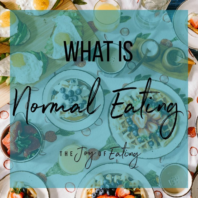 What is Normal Eating?