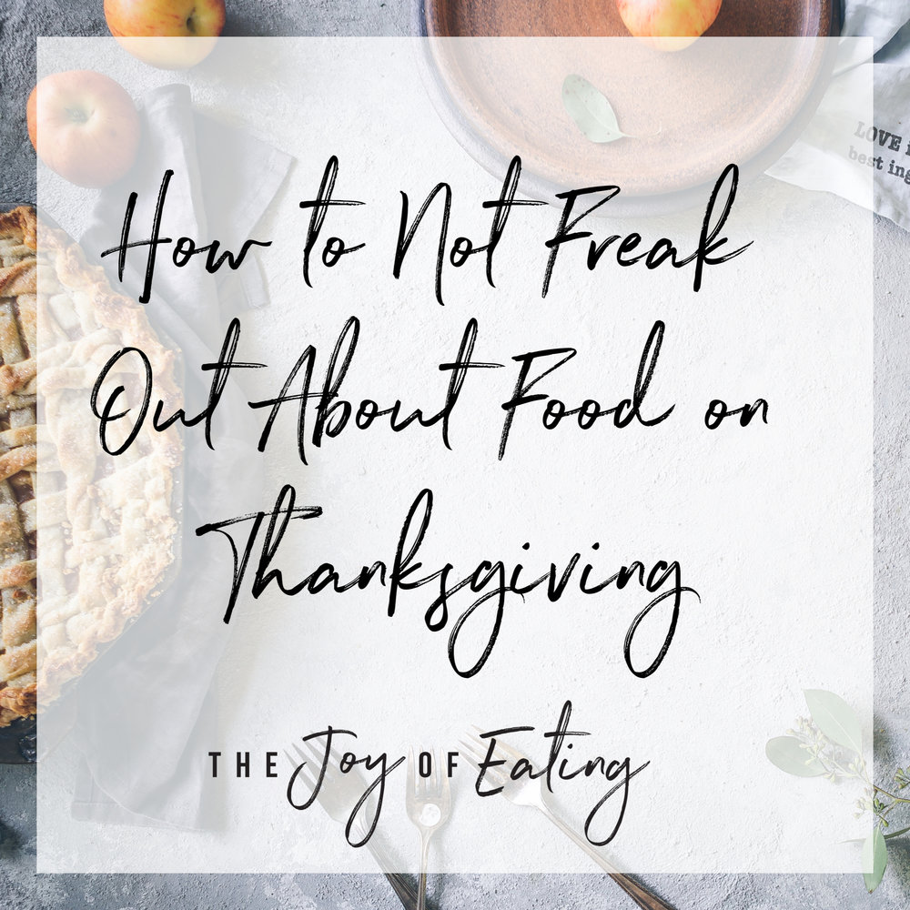 Thanksgiving is supposed to be about food, but with all the mixed messages about overabundance and restriction coming from diet culture, it can be a stressful day of eating. Learn strategies for not freaking out about food on Thanksgiving so you can fully enjoy yourself. #thanksgiving #intuitiveeating #wellness #dietitian #health #holidays #fall