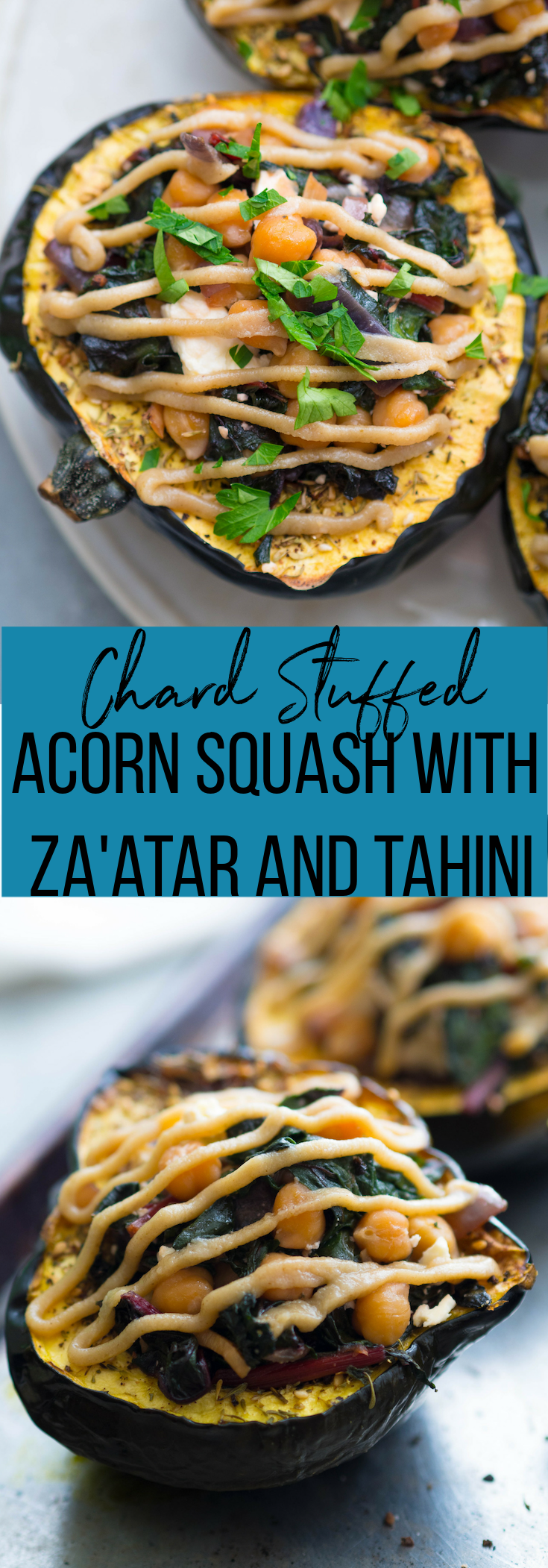 Chard stuffed acorn squash with za'atar and tahini drizzle is a show stopper, but is surprisingly weeknight friendly! You could serve this as a vegetarian main for holiday entertaining! #acornsquash #vegetarian #glutenfree #zaatar #holiday #christmas #feta #chickpea #healthyrecipe