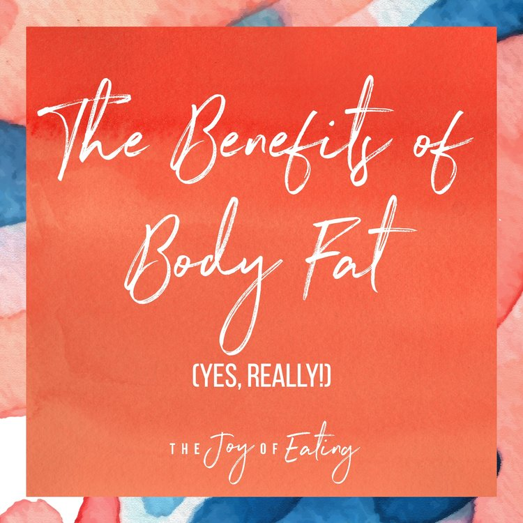 The Benefits of Body Fat