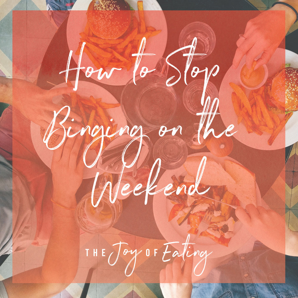 9 Tips for How to Stop Binge Eating on the Weekend #bingeeat #intuitiveeating #wellness #overeating #emotionaleating