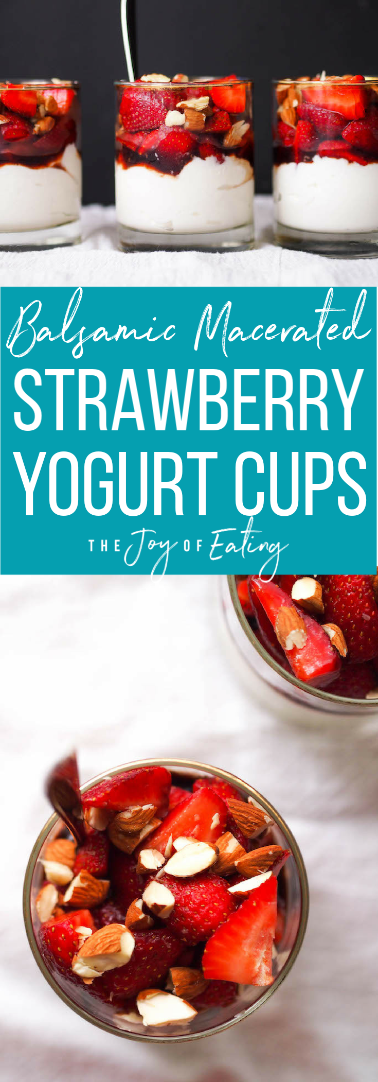 Balsamic Macerated Strawberry Yogurt Cups are an easy and elegant snack! #yogurtcup #snack #breakfast #brunch #yogurt #strawberry #recipe #dessert #strawberry #balsamic