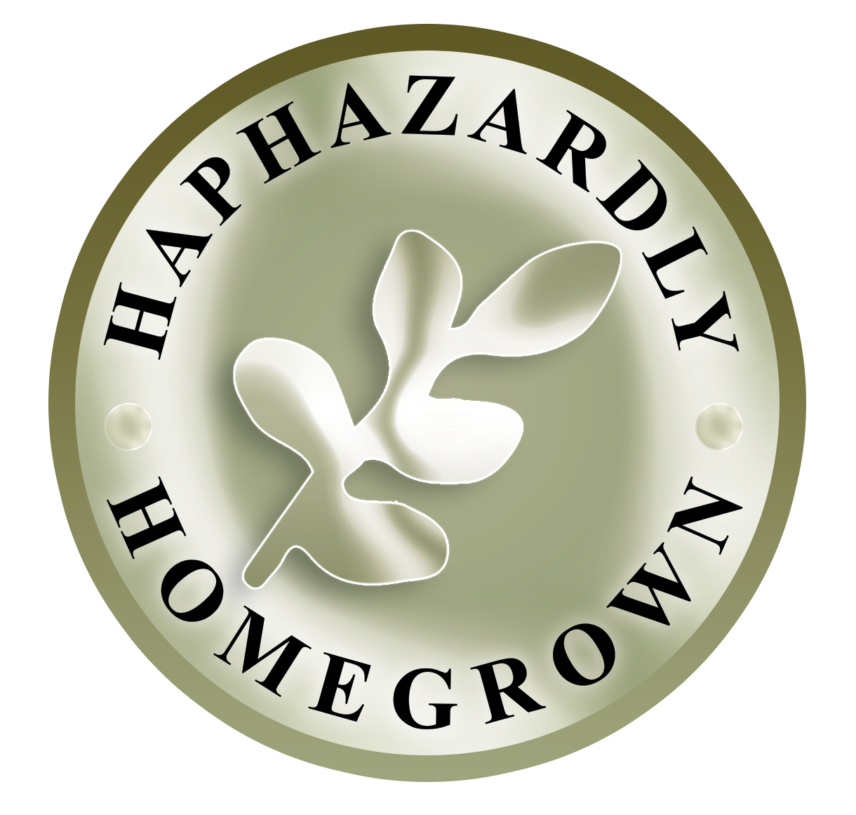 HAPHAZARDLY HOMEGROWN