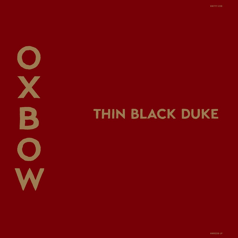 Oxbow- Thin Black Duke
