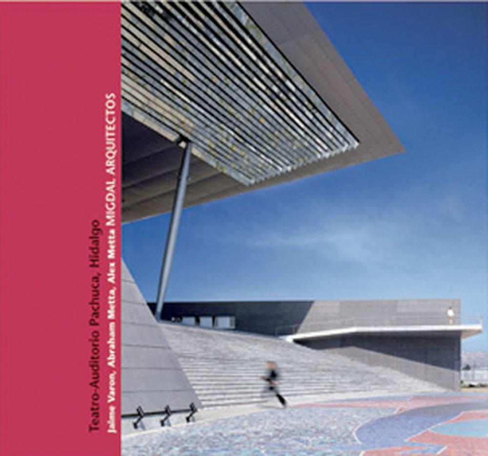 Middle Arquitectos.     Teatro Auditorio Pachuca, Hidalgo, 2005