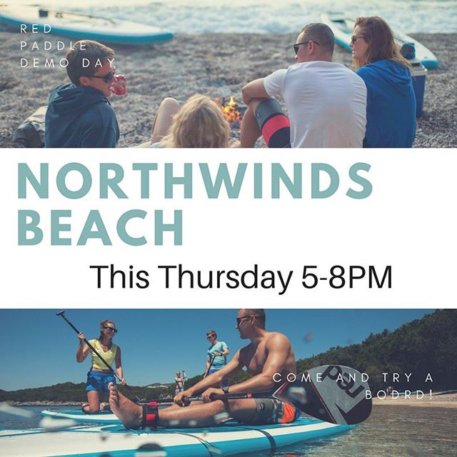 Tomorrow at 5PM. Northwinds Beach. Come on out and try out some new boards! @redpaddleco
