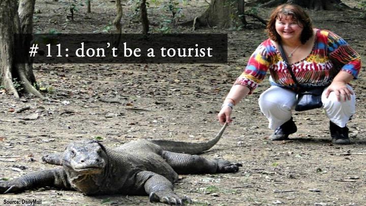 Don't be a tourist.jpg