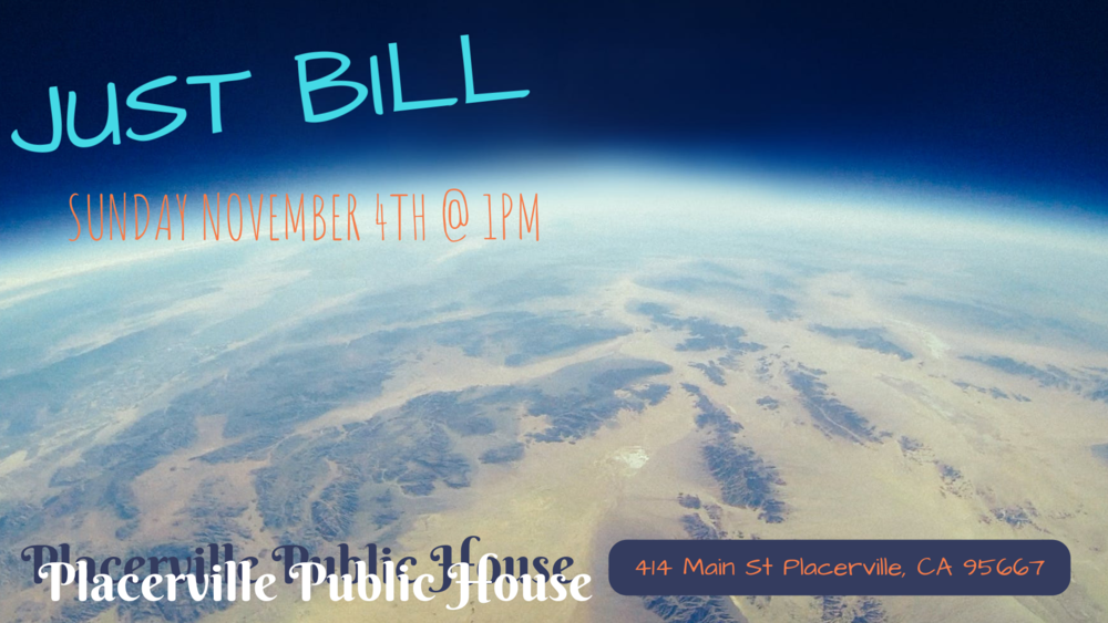 Join us for a Sunday of great food, a huge craft beer selection and original tunes by Just Bill.