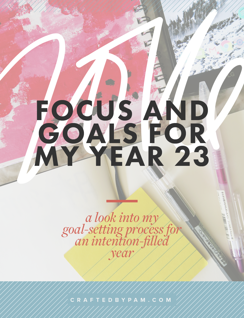Year 23: Pam's Focus and Goals for 2016 | Crafted by Pam