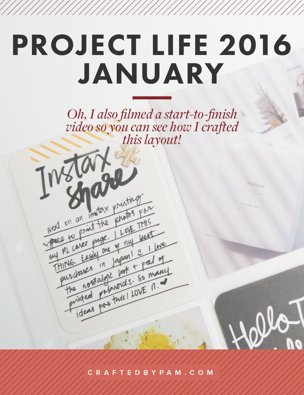Project Life 2016: January (+ a start-to-finish video!) | Crafted by Pam