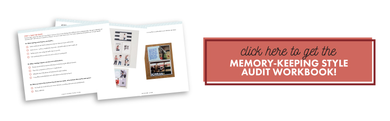 Finding Your Personal Memory-keeping Style | Crafted by Pam