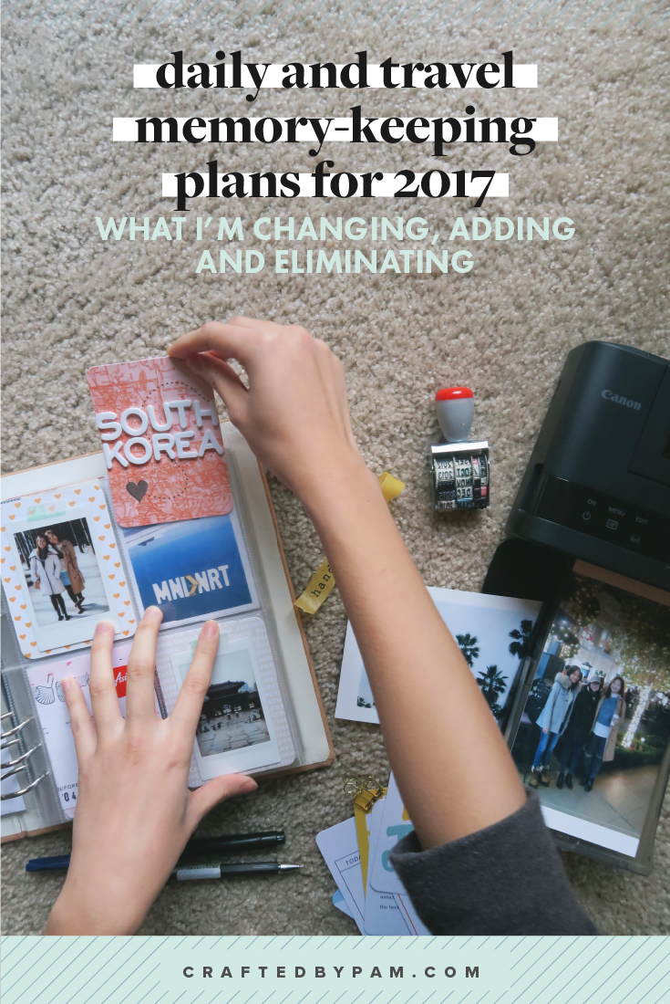 Memory-keeping Plans for 2017 (+ the Create Your Memory-keeping Master Plan workbook!) | #craftedbypam