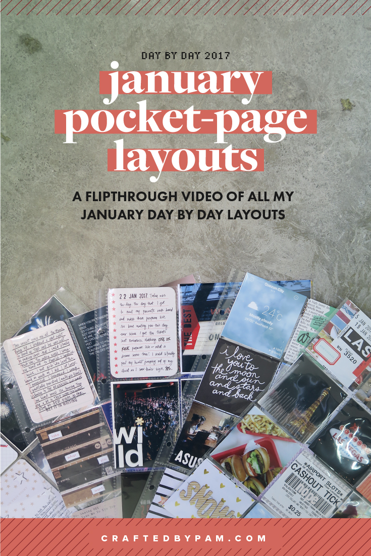 Day by Day 2017: January Layouts (flipthrough video!) | craftedbypam