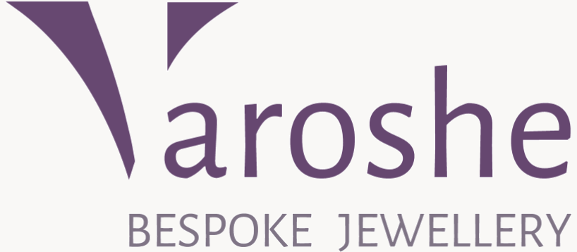 Varoshe Ltd ~ bespoke jewellery