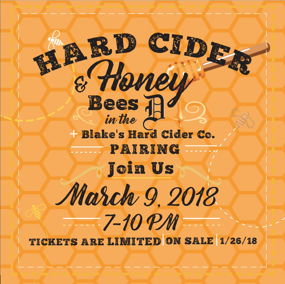 TICKETS ON SALE NOW: CLICK HERE    #SAVETHEBEES #URBANBEEKEEPING #BEESINTHED #BLAKESHARDCIDER #BONONBON #SPUNSUGARDETROIT #HONEYBEES #HARDCIDER