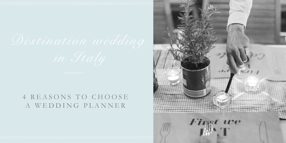 4 reasons to choose a wedding planner italy.jpg