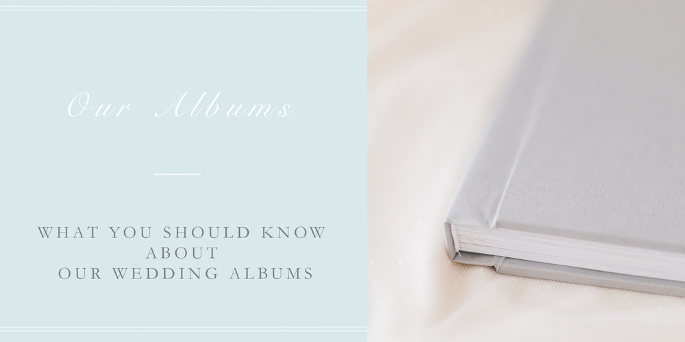 WHAT YOU SHOULD KNOW ABOUT OUR WEDDING ALBUMS.jpg