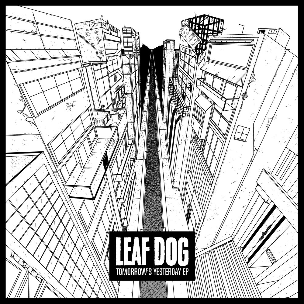 LEAF DOG TOMORROWs YESTERDAY EP COVER.jpg