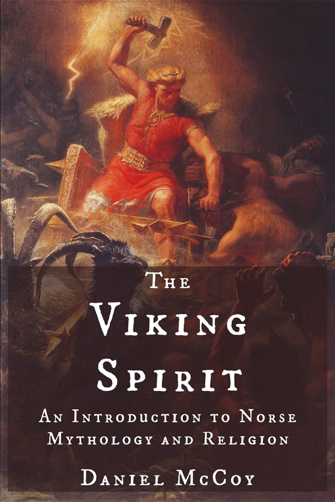 The Viking Spirit by Daniel McCoy