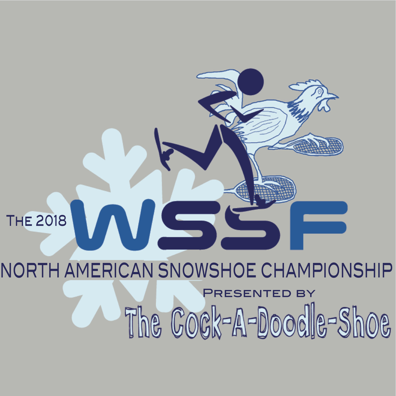 The 2018 WSSF North American Snowshoe Championship presented by The Cock-A-Doodle-Shoe