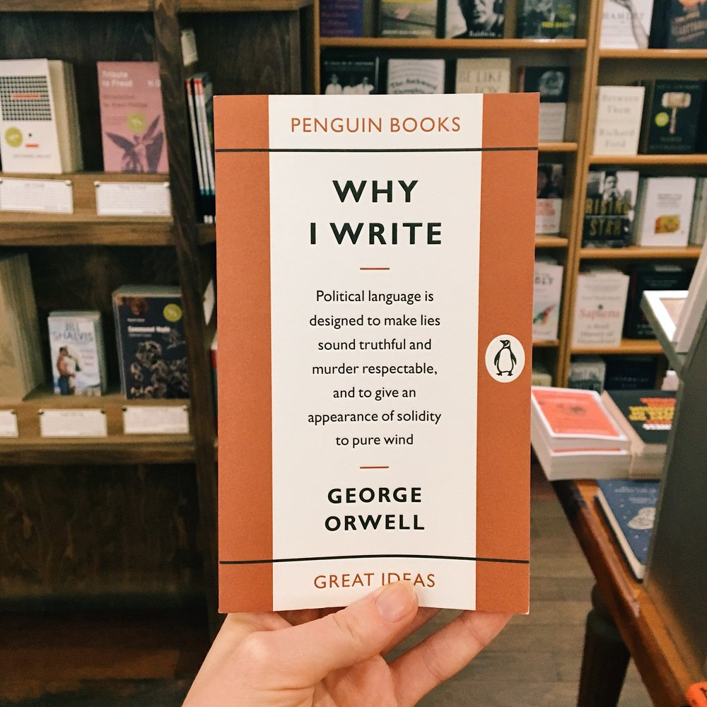 Why I Write by George Orwell purchased at McNally Jackson