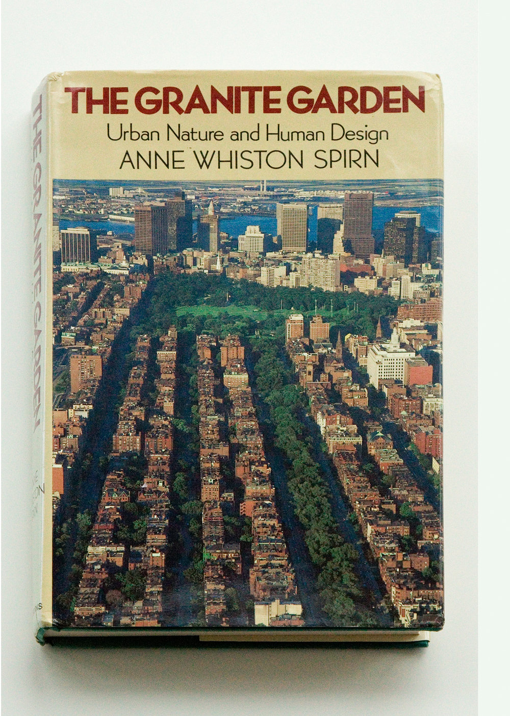 The Granite Garden was published in 1984. Photo credit: Anne Whiston Spirn.