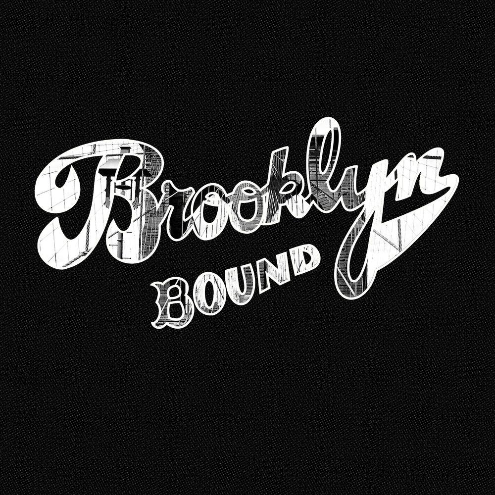 BROOKLYN BOUND (EP) -